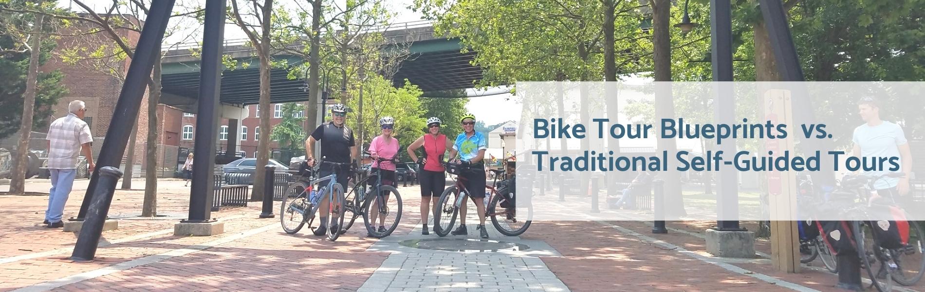 blueprints vs self guided bike tours